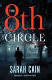 The 8th Circle A Danny Ryan Thriller, Sarah Cain