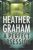 A Perfect Obsession, Heather Graham