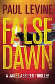 False Dawn, Paul Levine