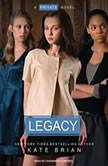 Legacy, Kate Brian