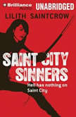 Saint City Sinners, Lilith Saintcrow