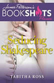 Seducing Shakespeare, Tabitha Ross