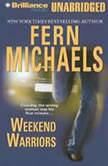 Weekend Warriors, Fern Michaels