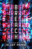 Breach, Eliot Peper