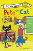 Pete the Cat and the Surprise Teacher, James Dean