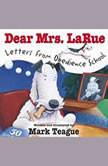 Dear Mrs. LaRue: Letters from Obedience School, Mark Teague