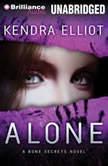 Alone, Kendra Elliot