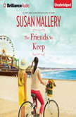 The Friends We Keep, Susan Mallery