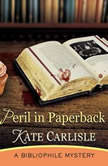 Peril in Paperback A Bibliophile Mystery, Kate Carlisle