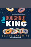 The Doughnut King, Jessie Janowitz