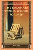 The Kalahari Typing School for Men, Alexander McCall Smith