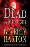 Dead by Midnight The Dead By Trilogy, Book 1, Beverly Barton
