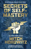 Secrets of Self-Mastery, Mitch Horowitz
