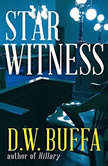 Star Witness, D. W. Buffa