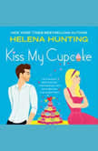 Kiss My Cupcake, Helena Hunting
