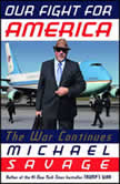 Our Fight for America The War Continues, Michael Savage