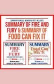 Summary Bundle: Memoir & Diet: Includes Summary of Fire and Fury & Summary of Food Can Fix It, Abbey Beathan