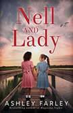 Nell and Lady, Ashley Farley