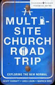 A Multi-Site Church Roadtrip Exploring the New Normal, Geoff Surratt
