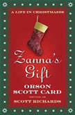 Zannas Gift A Life in Christmases, Scott Richards