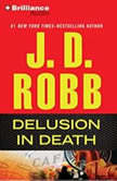 Delusion In Death, J. D. Robb