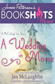 A Wedding in Maine A McCullagh Inn Story, Jen McLaughlin
