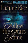 Follow the Stars Home, Luanne Rice