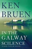 In the Galway Silence, Ken Bruen