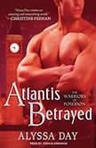 Atlantis Betrayed, Alyssa Day