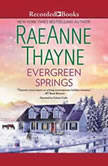 Evergreen Springs, RaeAnne Thayne