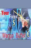 Your Forex Fortune, Warton Buffet