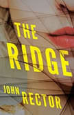 The Ridge, John Rector