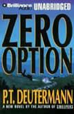 Zero Option, P. T. Deutermann