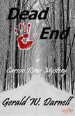 Dead End A Carson Reno Mystery, Gerald Darnell