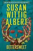 Bittersweet, Susan Wittig Albert