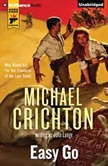 Easy Go, Michael Crichton