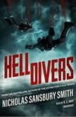 Hell Divers, Nicholas Sansbury Smith