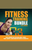 Fitness Training Bundle: 6 in 1 Bundle, TRX, Cardio, Hiit, Kettlebell, Yoga for Beginners, Running, Ben M. Johnson