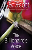 Billionaire's Voice, J. S. Scott