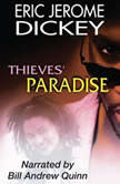 Thieves Paradise, Eric Jerome Dickey
