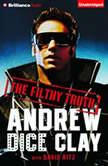 The Filthy Truth, Andrew Dice Clay