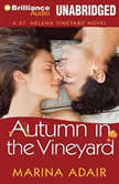 Autumn in the Vineyard, Marina Adair