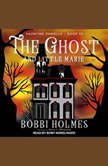 The Ghost and Little Marie , Bobbi Holmes