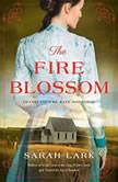 The Fire Blossom, Sarah Lark