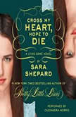 The Lying Game #5: Cross My Heart, Hope to Die, Sara Shepard