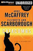 Catacombs A Tale of the Barque Cats, Anne McCaffrey