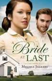 A Bride at Last, Melissa Jagears