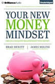 Your New Money Mindset Create a Healthy Relationship with Money, Brad Hewitt