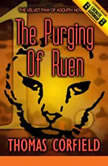 The Purging Of Ruen, Thomas Corfield