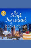 Secret Ingredient, The, Nancy Naigle